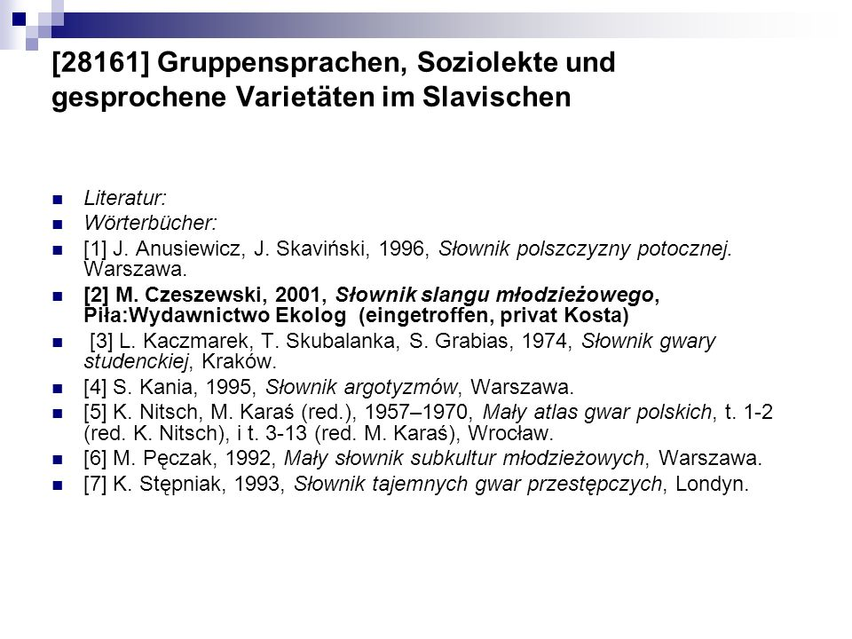 [28161] Gruppensprachen, Soziolekte und gesprochene Varietäten im Slavischen